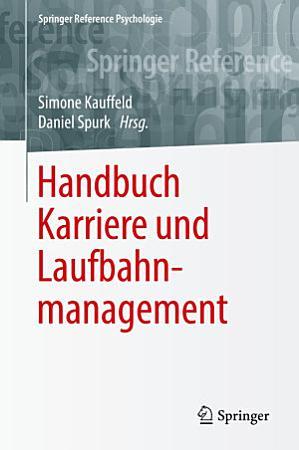 Handbuch Karriere und Laufbahnmanagement PDF