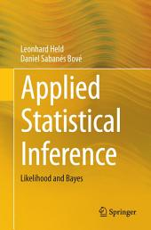 Applied Statistical Inference: Likelihood and Bayes