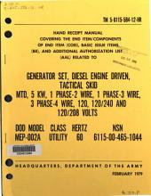Hand receipt manual covering the End Item/Components of End Item (COEI), Basic Issue Items (BII), and Additional Authorization List (ALL) related to generator set, diesel engine driven, tactical skid mtd, 5 KW, 1 phase-2 wire, 1 phase-3 wire, 3 phase-4 wire, 120, 120/240, and 120/208 volts: DOD model MEP-002A, class utility, hertz 60, NSN 6115-00-465-1044