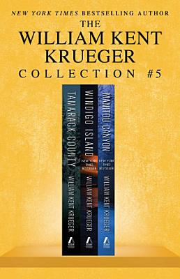 William Kent Krueger Collection #5