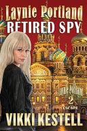 Laynie Portland, Retired Spy