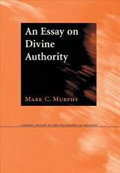 An Essay On Divine Authority Book PDF