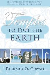 Temples to Dot the Earth