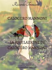 Calogero Mannoni e La rivelazione di Calogero Mannoni