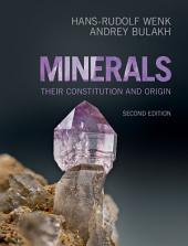 Minerals: Their Constitution and Origin, Edition 2