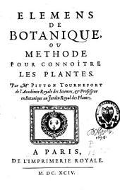 Elemens de botanique, ou methode pour connoître les plantes: Volume1