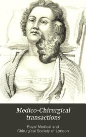 Medico-Chirurgical Transactions: Volume 7
