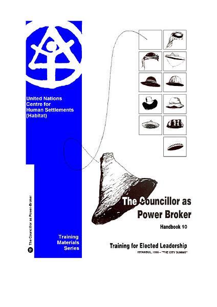 Councillor As Power Broker: Handbook 10 (THE)