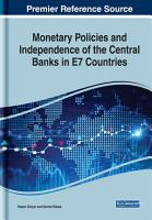Monetary Policies and Independence of the Central Banks in E7 Countries PDF