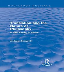 Translation and the Nature of Philosophy  Routledge Revivals  PDF