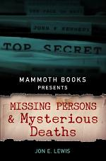 Mammoth Books presents Missing Persons and Mysterious Deaths