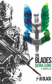 Sierra Leone: The Blades SAS Novellas Book 3