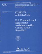 Foreign Assistance: U.S. Economic and Democratic Assistance to the Central Asian Republics