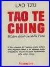 TAO TE CHING: Il Libro della Via e della Virtù