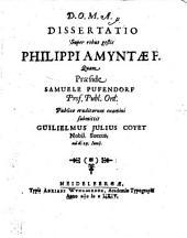 Dissertatio super rebus gestis Philippi, Amyntae f