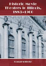 Historic Movie Theatres in Illinois, 1883Ð1960