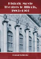 Historic Movie Theatres in Illinois  1883  1960 PDF