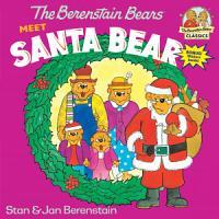 The Berenstain Bears Meet Santa Bear PDF