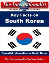 Key Facts on South Korea: Essential Information on South Korea