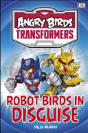 Angry Birds Transformers   Robot Birds in Disguise PDF