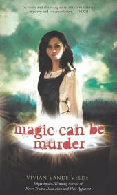 Magic Can Be Murder
