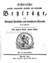 Historische politisch- geographisch- statistisch- und militärische Beyträge: Band 2,Teil 2