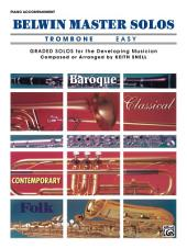 Belwin Master Solos - Trombone, Easy, Volume 1: Piano Accompaniment