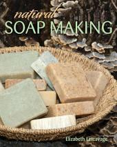 Natural Soap Making