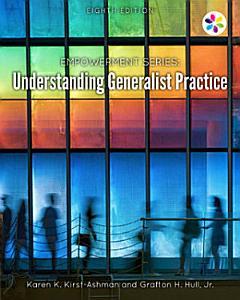 Empowerment Series  Understanding Generalist Practice Book