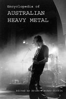 Encyclopedia of Australian Heavy Metal PDF
