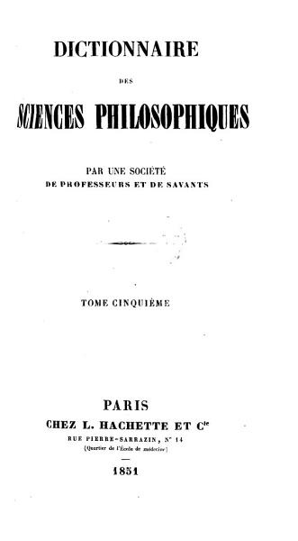 Download Dictionnaire Des Sciences Philosophiques Book