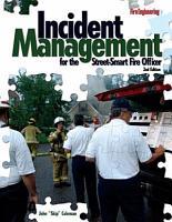 Incident Management for the Street Smart Fire Officer PDF