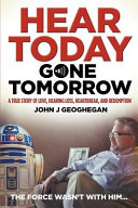 Hear Today  Gone Tomorrow Book