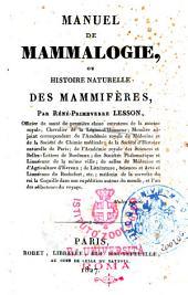 Manuel de mammalogie, ou histoire naturelle des mammiferes, par Rene-Primeverre Lesson ...