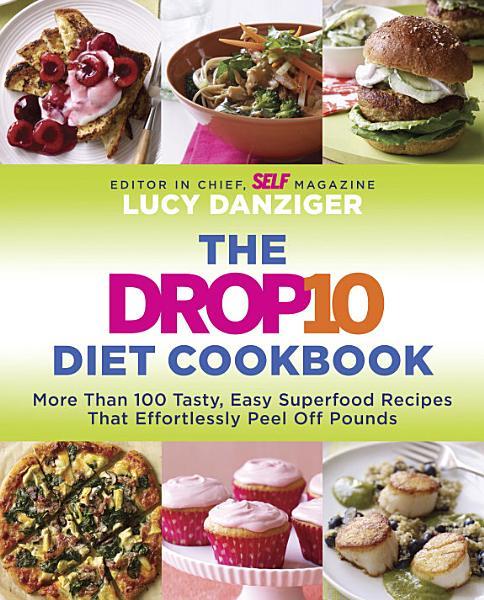 Download The Drop 10 Diet Cookbook Book