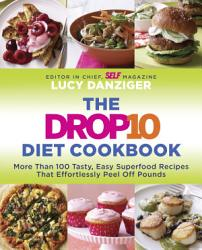 The Drop 10 Diet Cookbook Book PDF