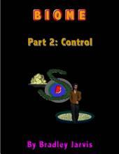 Biome Part 2: Control