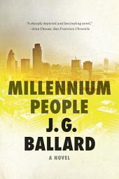 Millennium People: A Novel