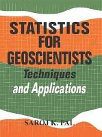 Statisttics for Geoscientists Techniques and Applications  PDF
