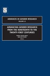 Advancing Gender Research from the Nineteenth to the Twenty-First Centuries
