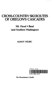Cross country Ski Routes of Oregon s Cascades PDF