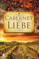 Cabernet Und Liebe PDF