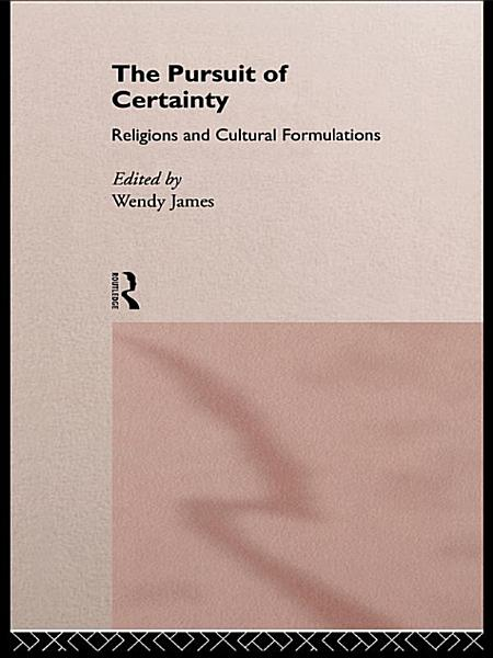 The Pursuit of Certainty