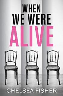 When We Were Alive Book