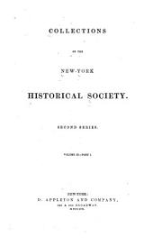 Collections of the New York Historical Society: Volumes 2-3