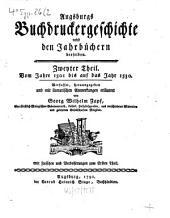 Augsburgs Buchdruckergeschichte: nebst den Jahrbüchern derselben : mit Kupfern. Vom Jahre 1501 bis auf das Jahr 1530, Band 2