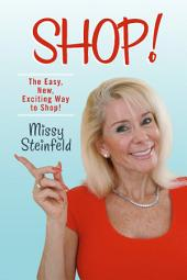 Shop!: How to Shop the Fun Way!