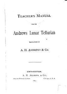 Teacher s Manual for the Andrews Lunar Tellurian PDF