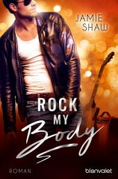 Rock my Body: Roman
