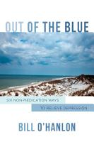 Out of the Blue  Six Non Medication Ways to Relieve Depression PDF